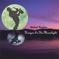 Mekiel Reuben | Hangin in the Moonlight