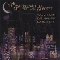 Mel Brown Quartet | Live: An Evening With The Mel Brown Quartet