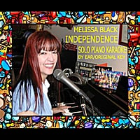 Melissa Black | Independence: Solo Piano Karaoke (in the Style of the Band Perry)