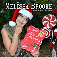 Melissa Brooke | My Only Wish This Year