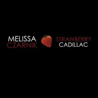Melissa Czarnik | Strawberry Cadillac