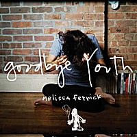 Melissa Ferrick | Goodbye Youth