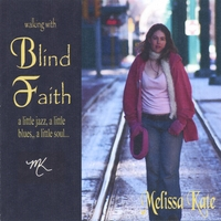 Melissa Kate | Blind Faith