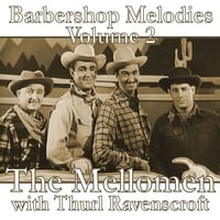 The Mellomen with Thurl Ravenscroft | Barbershop Melodies, Volume 2