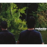 Melovine | Learning To Lose