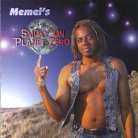 Smoky Memel | Smoky On Planet Zero