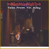 Memphis Nights | Tales From Tin Alley