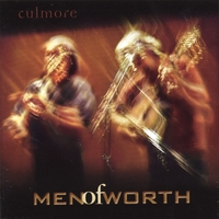 Men of Worth | Culmore