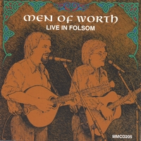 Men of Worth | Live in Folsom