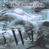 Mephisto Walz | The Eternal Deep