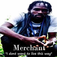 Merchant | I Don't Want to Live This Way