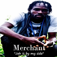 Merchant | Jah Is By My Side