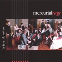 mercurial rage | the funeral sessions