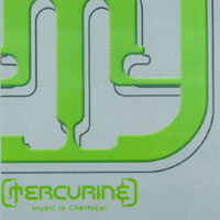 Mercurine | Music Is Chemical