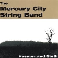 Mercury City String Band | Hosmer and Ninth