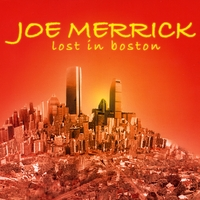 Joe Merrick | Lost in Boston