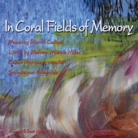 Merrill Collins | In Coral Fields of Memory (Male Vocal)
