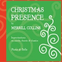 Merrill Collins | Christmas Presence