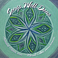 Merrill Collins | Songs Well Done (feat. Hannibal Means)