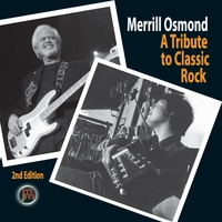 Merrill Osmond | A Tribute To Classic Rock 2nd Edition
