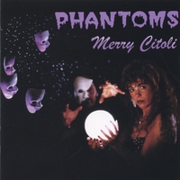 Merry Citoli | Phantoms