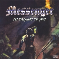 Messenger | I'm Talking to You
