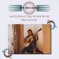 Jim Messina | Watching The River Run (Revisited)