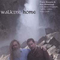Frank Messina & Ron Whitehead | Walking Home