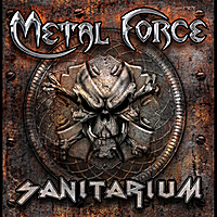 Metal Force | Welcome Home (Sanitarium)