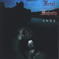 Metal Majesty | 2005