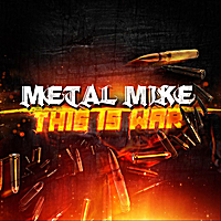 Metal Mike | This Is War