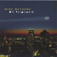 Mike Metheny | KC Potpourri