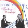 Cheryl Metrick: Fantasy & Romance