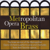 The Metropolitan Opera Orchestra Brass Section | Metropolitan Opera Brass