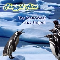Metrowest Jazz Project | Phrygid Aire