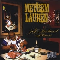 Meyhem Lauren | Self Induced Illness