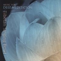 Music for Deep Meditation | Tibetan Singing Bowl