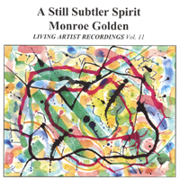 Monroe Golden | A Still Subtler Spirit