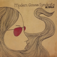 Modern Groove Syndicate | Ms. Popular