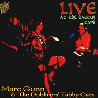 Marc Gunn & the Dubliners' Tabby Cats | Live At the Cactus Cafe: Cat Songs and Celtic Music