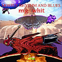 M G Whit | Mostly Rhythm and Blues