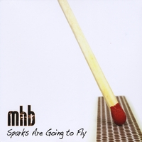 MHB | Sparks Are Going to Fly