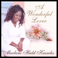 Marlane Hield Knowles | A Wonderful Lover