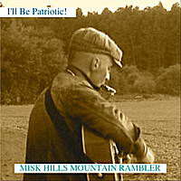 Misk Hills Mountain Rambler | I'll Be Patriotic - World Cup 2010 Song - Single
