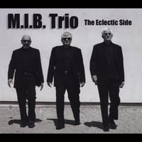 M.I.B. Trio | The Eclectic Side