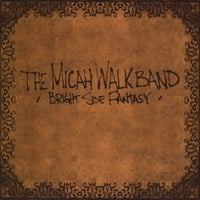 The Micah Walk Band | Bright Side Fantasy