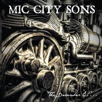 Mic City Sons | The December - EP