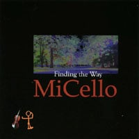MiCello | Finding the Way