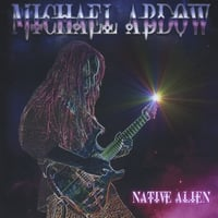 Michael Abdow | Native Alien
