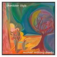 Michael Anthony Shanks | Shankster Style
